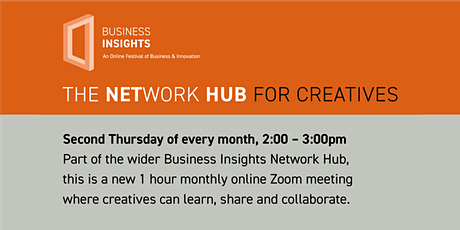 THE NETWORK HUB FOR CREATIVES -  14th October 2021 tickets