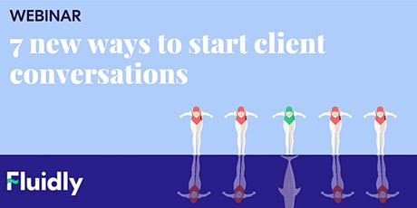7 new ways to start conversations with clients Tickets