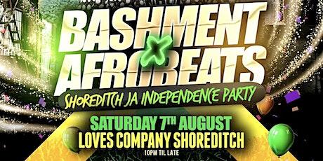 Bashment X Afrobeats - Shoreditch JA Independence Party tickets