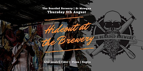 Hideout at the Brewery | Roguey Roads | 5th August tickets