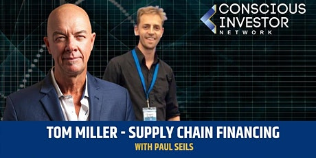 What is Supply Chain Financing & How will it Effect  our Future ?? tickets