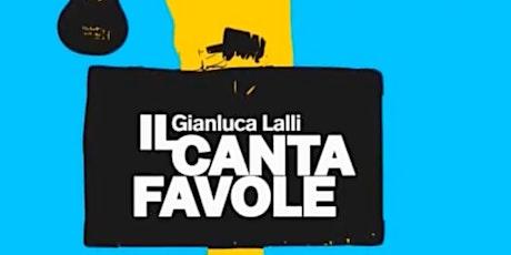 IL Cantafavole  - Gianni Rodari in musica  - 5 agosto 2021 biglietti