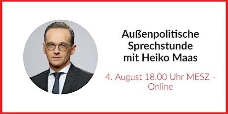 Außenpolitische Sprechstunde mit Heiko Maas Tickets