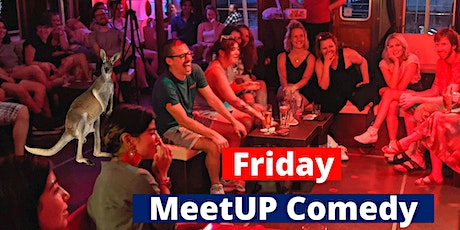 The Friday MeetUP  - English Comedy Show and Hangout tickets