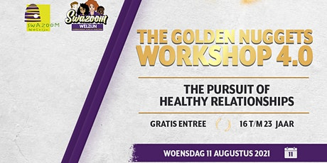 The Golden Nuggets Workshop 4.0: The Pursuit of Healthy Relationships tickets