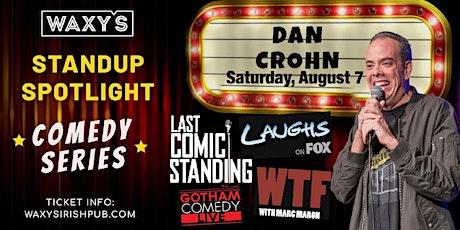 Waxy's Comedy Spotlight - Dan Crohn tickets