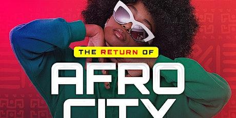 The Return Of AFRO CITY W. DJ TYCOON & DJ KOKO tickets