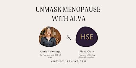 Unmasking Menopause with Alva tickets