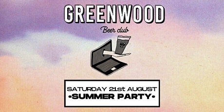 Greenwood Beer Club:☀️ Summer Party ☀️ tickets