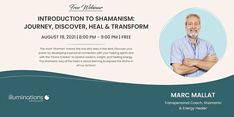 Introduction To Shamanism: Journey, Discover, Heal & Transform tickets