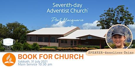 Port Macquarie Adventist Church - Sabbath, 31 July 2021 tickets