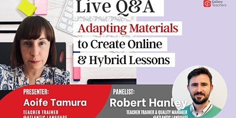 Adapting Materials to Create Online & Hybrid Lessons tickets