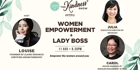 ✨THE KINDNESS SHOW: WOMEN EMPOWERMENT & LADY BOSS✨ tickets