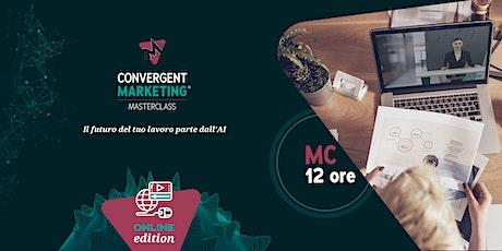 Settembre - Convergent Marketing®MasterClass | MC12 | Conversation Designer biglietti