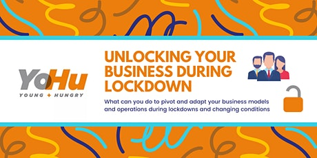 Unlocking Your Business During Lockdown tickets