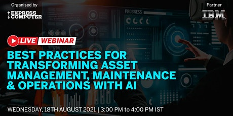 Best Practices for Transforming Asset Mgmt, Maintenance & Ops with AI tickets