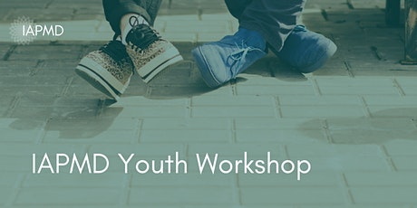 IAPMD Youth Workshop tickets