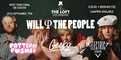 Will and The People, Pattern Pusher, Gecko Club & Electric Spank tickets