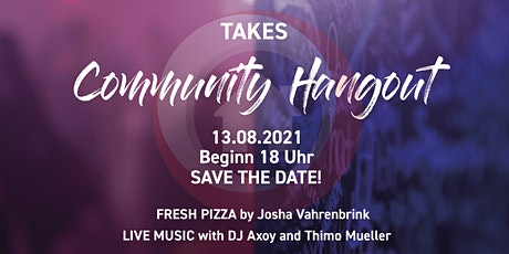 TaKe's Community Hangout Tickets