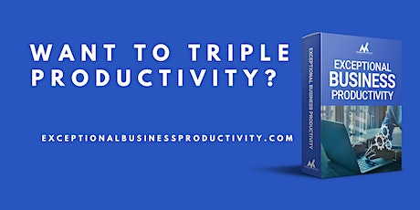 Exceptional Business Productivity tickets