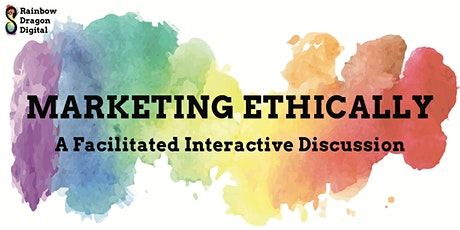 Marketing Ethically - An Interactive Discussion billets