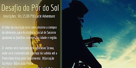 Desafio do Por do Sol - Pedra Bela Vista/Cycle Adventure ingressos