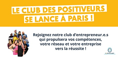 Réunion d'information du Club des Positiveurs de Paris billets