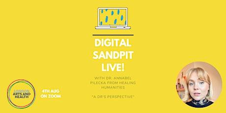 Digital Sandpit Live! A Dr's perspective. tickets