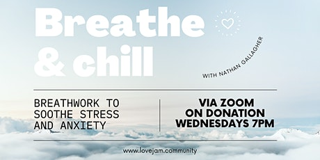Breathe & Chill: Breathwork for Stress & Anxiety tickets