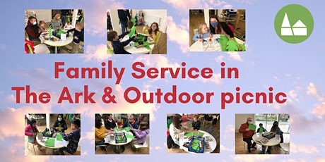 Family Service in The Ark followed by outdoor picnic tickets