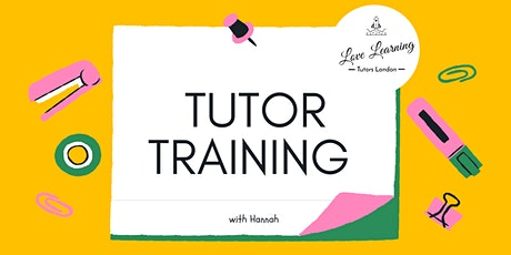 Love Learning Tutors - Tutor Training ingressos