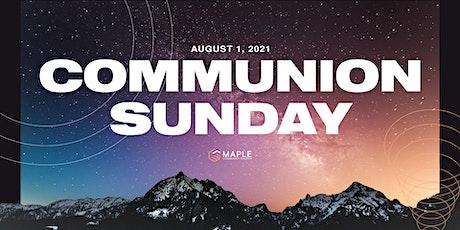 Maple Community Church Service - Sunday Aug 1, 2021 @ `10:30AM tickets