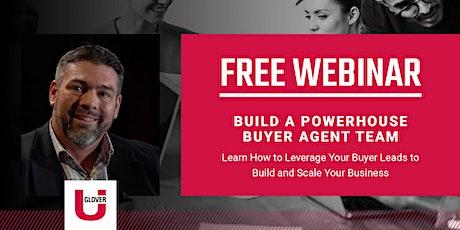Build a Powerhouse Buyer Agent Team tickets