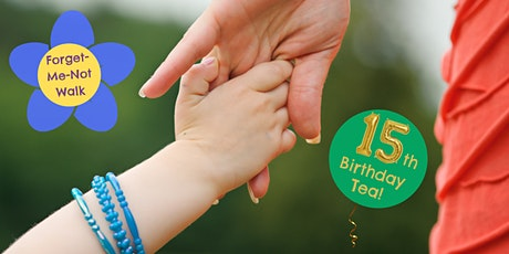 Forget-Me-Not Walk and 15th Birthday Tea Party! tickets