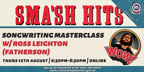 Songwriting Masterclass with Ross Leighton (Fatherson) tickets