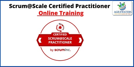 Certified Scrum at Scale Practitioner -Online Training tickets