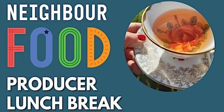 NeighbourFood Producer Lunch Break tickets