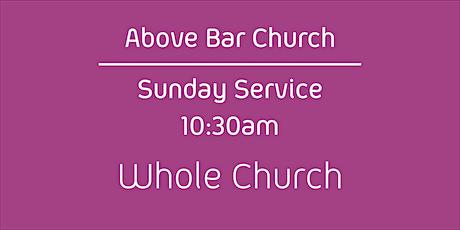 Above Bar Church | Whole Church -10:30am 5th September 2021 All Age tickets
