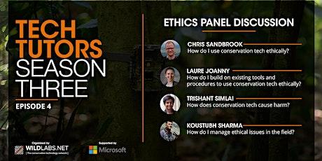 Tech Tutors: How do I use conservation tech ethically? biglietti