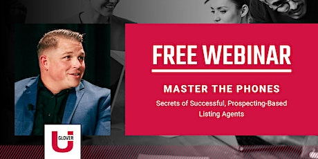 Master the Phones: Secrets of Successful, Prospecting-Based Listing Agents tickets