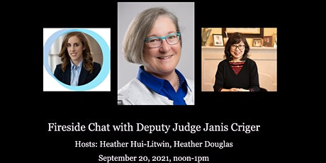 Fireside Chat with Deputy Judge Janis Criger tickets