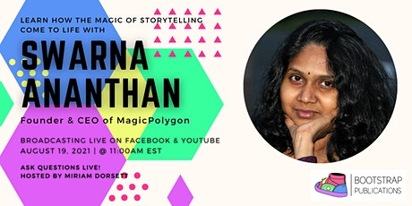 Learn How the Magic of Storytelling  Comes to Life with Swarna Ananthan tickets