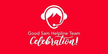 Good Sam Helpline Team Celebration tickets