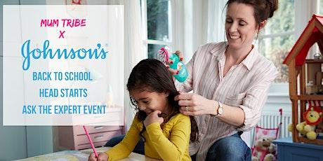 Mum Tribe X Johnson's® Kids Back to School Head Starts Event tickets