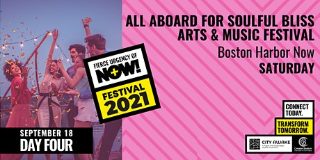 All Aboard for Soulful Bliss: Arts & Music Festival- Fierce Urgency of Now! tickets