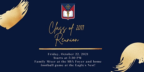 SBA Class of 2011 Reunion- Friday Event on SBA Campus tickets