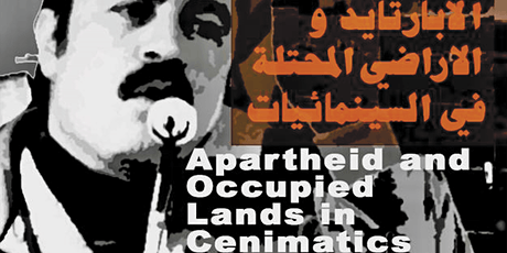 FILM TALK | Apartheid and Occupied Lands in Cinematic tickets