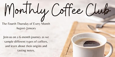 Monthly Coffee Club tickets