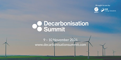 The Decarbonisation Summit 2021 tickets