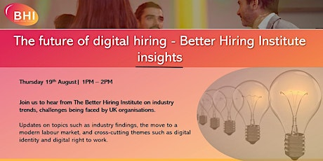 The future of digital hiring - Better Hiring Institute insights tickets